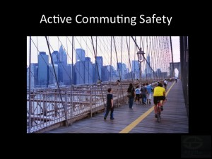 Safe Active Commuting